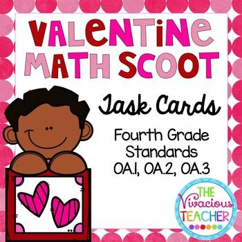Fourth Grade Valentine Math Scoot 4.OA.A.1, 4.OA.A.2, 4.OA.A.3