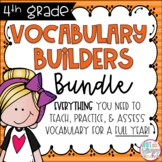 Fourth Grade Vocabulary Builders FULL YEAR Bundle