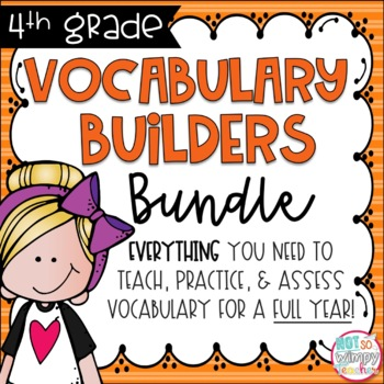Not So Wimpy Teacher's 4th grade vocabulary builders bundle, which includes everything you need to teach, practice, and assess vocabulary for the entire fourth grade year. Available on TpT.