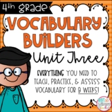 Fourth Grade Vocabulary Builders Unit 3