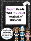 Fourth Grade Was Fabulous: Memory Yearbook