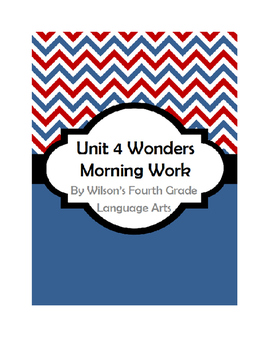 Fourth Grade Wonders Unit 4 Morning Work