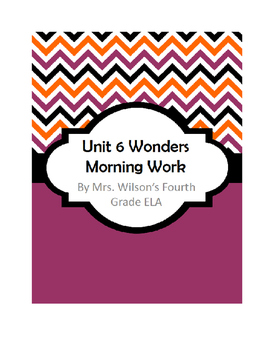 Fourth Grade Wonders Unit 6 Morning Work