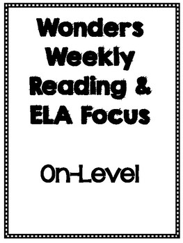 Fourth Grade Wonders Weekly Focus On Level