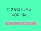 Fourth Grade Word Wall - No Excuse Words (Editable)