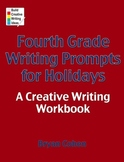 Fourth Grade Writing Prompts for Holidays