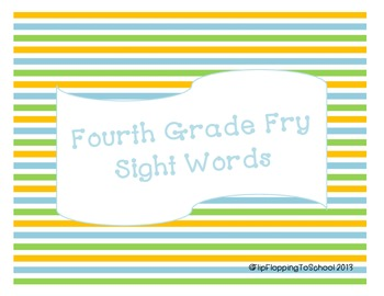 Fourth Hundred Fry Sight Words