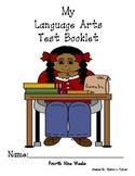 Fourth Nine Weeks Language Arts Tests