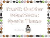Fourth Quarter Countdown: Sports Theme