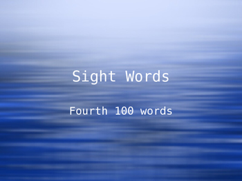 Fourth Set of 100 Sight Words on Power Point