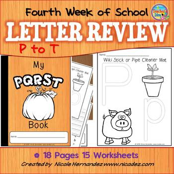 Fourth Week of Kindergarten  { Letter Review 'p' to 't'}