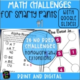 Math Challenges for Early Finishers, Gifted, Homework, & Extensions #1