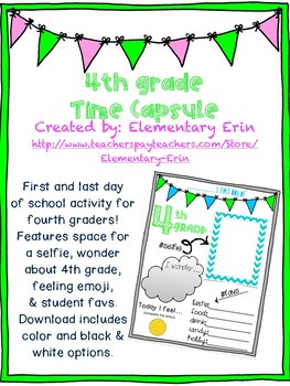 Fourth grade first & last day time capsule