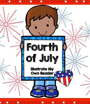 Fourth of July - Illustrate My Own Reader