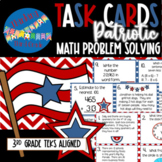 Fourth of July Patriotic Math Task Cards SCOOT TEKS CCSS A