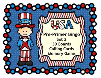 Fourth of July USA Patriotic Bingo Dolch Pre-Primer Words Classroom Set 2