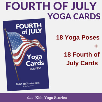 fourth of july yoga cards for kids by kids yoga stories tpt