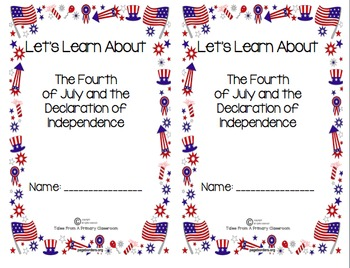 Fourth of July/Declaration of Independence Workbook and Fo