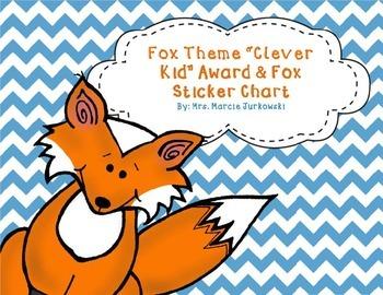 Fox Award and Fox Sticker Behavior Incentive Chart, Clever Kid Award Printables