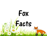 Fox Facts + Fox Project
