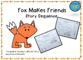 Fox Makes Friends Story Sequence