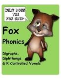 Fox Phonics: Diagraphs, Dipthongs, R Controlled Vowels, Movable Alphabet