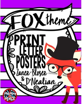 Fox Theme Manuscript Letter Posters **includes Spanish alphabet**