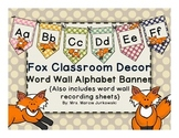 Fox Theme Polka Dot Printable Word Wall Alphabet Banner Pennant Classroom Decor