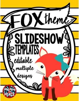 Fox Theme Slideshow Templates  **editable**