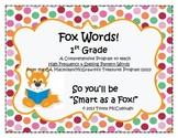 Fox Words - High Frequency Word Spelling Pattern Treasures Program Smart Start