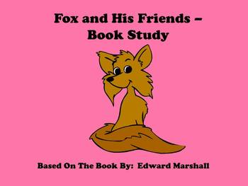 Fox and His Friends - Book Study