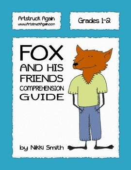 Fox and His Friends Comprehension Guide