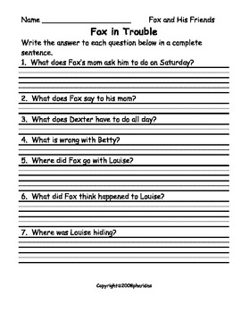 Fox and His Friends Comprehension Questions