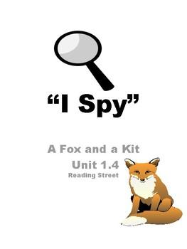 """Fox and a Kit Unit 1.4 Reading Street """"I Spy"""""""