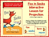 Fox in Socks Interactive Lesson for Projection (No Prep!)