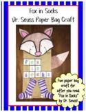 Fox in Socks Paper Bag Puppet - Dr. Seuss Week