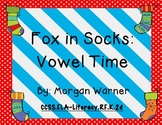 Fox in Socks: Vowel Time