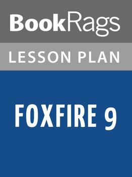 Foxfire 9 Lesson Plans