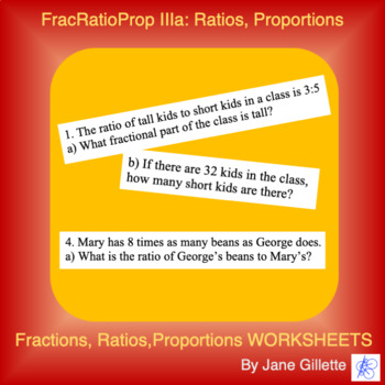 FracRatioProp IIIa: Ratios, Proportions, and Fractional Parts
