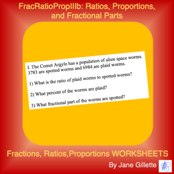 FracRatioProp IIIb: Ratios, Proportions, and Fractional Parts