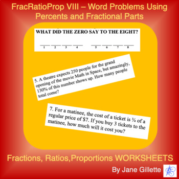 FracRatioProp VIII What Did the Zero Say to the Eight?