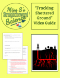 Fracking: Shattered Ground Video Guide