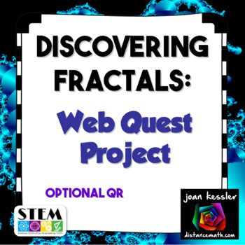 Fractals Web Quest Project  Fun for Algebra  Geometry includes a QR version