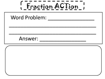 Fraction ACTion Activity - Write a math word problem and pic to match