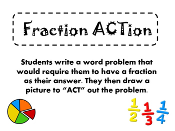Fraction ACTion Activity - Write a math word problem and p