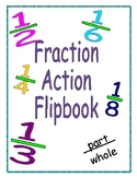 Fraction Action Flip Book