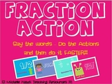 Fraction Action Game - Introduce or Review Fraction Vocabulary