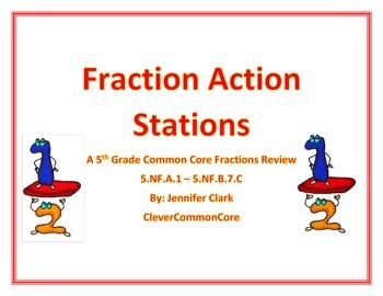 Fraction Action Stations: A Fifth Grade Common Core Fraction Review