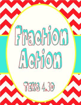Fraction Action- TEKS 4.3D