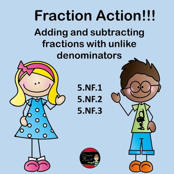 Fraction Addition and Subtraction with Unlike Denominators : 5.NF.1-.3